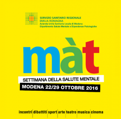 Ottobre 2016 - In occasione di Màt - Settimana della Salute Mentale 2016, Aliante propone due iniziative patrocinate dal Comune di Modena